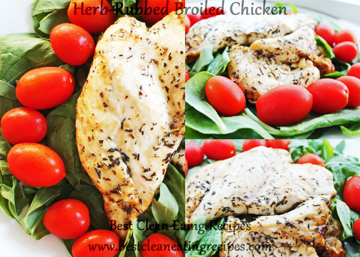 Clean Eating Dinner Idea – Herb-Rubbed Broiled Chicken
