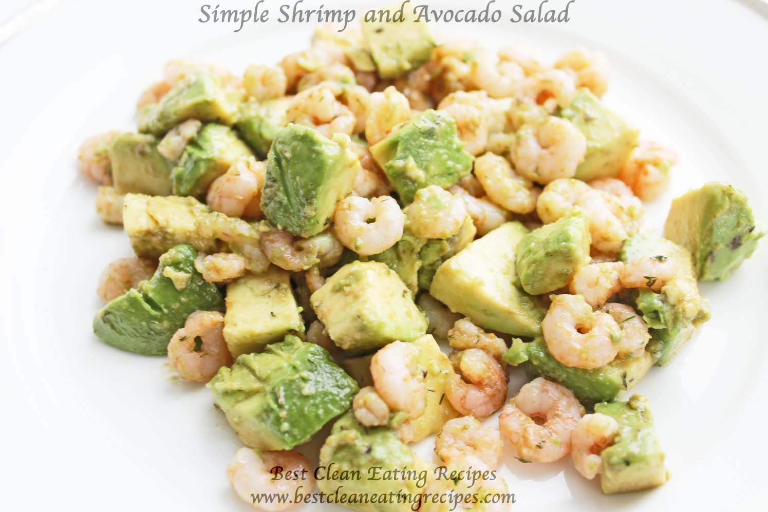 Clean Eating Dinner Idea – Simple Shrimp & Avocado Salad