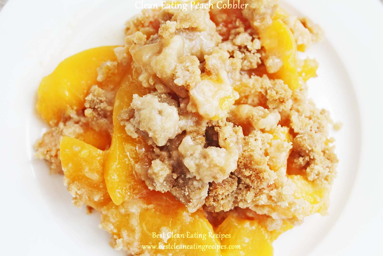 Clean Eating Dessert – Peach Cobbler