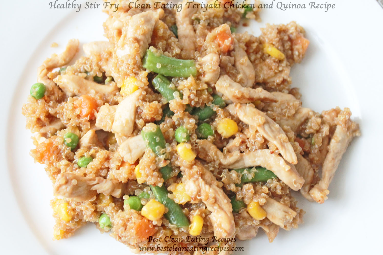 Healthy Stir Fry – Clean Eating Teriyaki Chicken and Quinoa Recipe